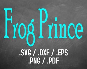 Frog Prince Font Design Files For Use With Your Silhouette Studio Software, DXF Files, SVG Font, EPS Files, Svg Font, Frog Prince Silhouette