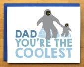 The Coolest Dad - yeti greeting card - funny dad - abominable snowman - love family - father's day - cheerful - nerdy card - blank card