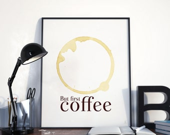 But first coffee Dorm decor wall art Poster for college dorm workstation office studio kitchen Back to school Student room Neutral colors