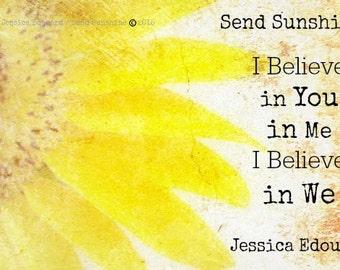 All Occasion, Gift, Encouragement, Gallery Wrapped, Original, Art, Sunflower, Send Sunshine, Joy, Jessica Edouard, Inspiring Quotes, for All