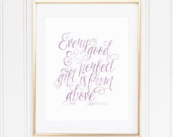 PURPLE, Every Good and Perfect Gift, James 1:17, Nursery Wall Art, Nursery Decor, Scripture, Bible Verse, PRINTABLE, Instant Download