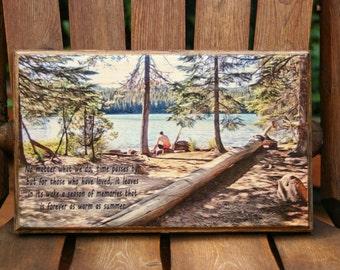 Photo on Wood,  Inspirational summer lake Oregon Cascades, Wood Sign Sayings, Wood Photo