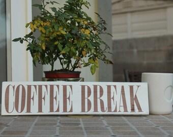 Coffee Break pallet wood sign