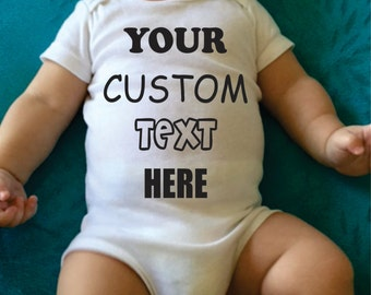 Baby Onesie.Custom text here.