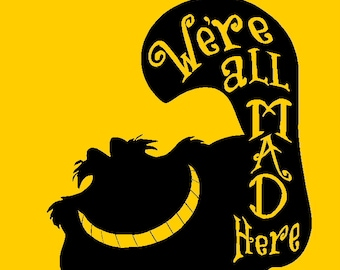 We're All Mad Here, Cheshire Cat Alice in Wonderland Vinyl Decal