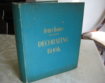 50's Better Homes and Gardens Decorating Book / Retro Decorating