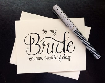 To My Bride On Our Wedding Day Card - folded, hand lettered notecard with envelope