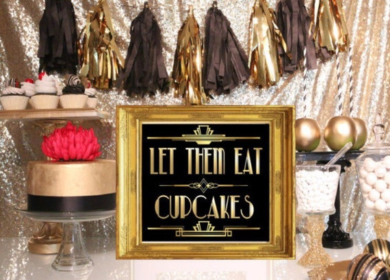 PRINTABLE Let Them Eat CupCakes,Gatsby party decoration, Roaring 20s ...