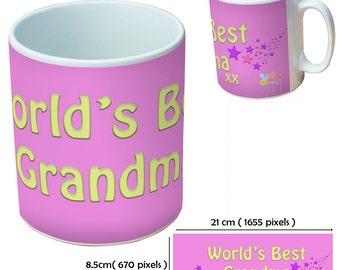 Custom World's Best Grandma mugs cup as a special personalised gift for all occasions