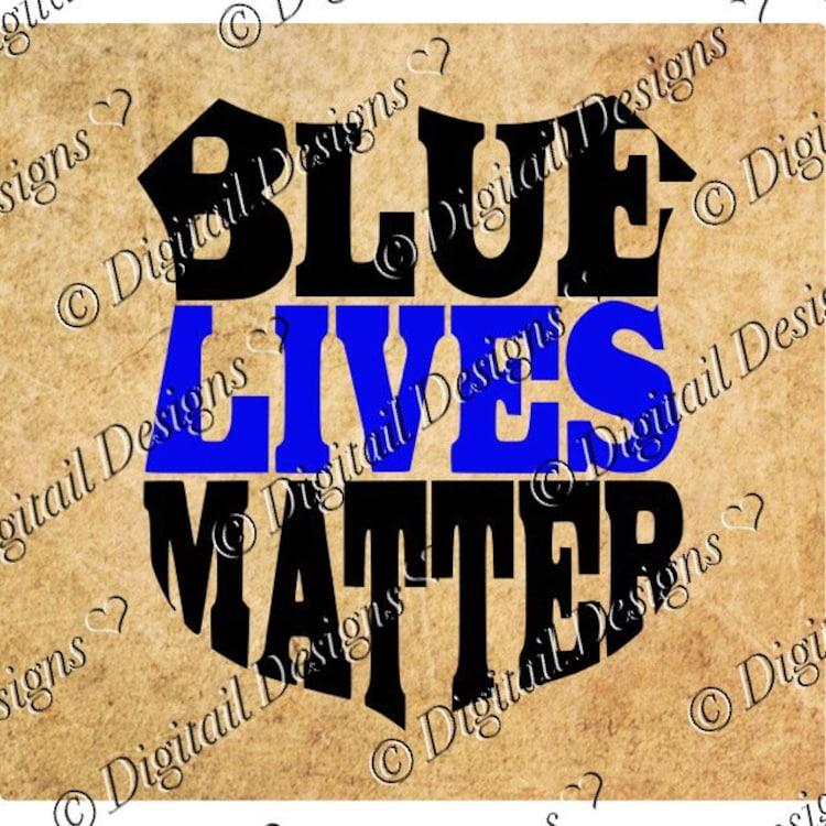 Blue Lives Matter Svg Png Dxf Eps Cut File by DigitailDesigns