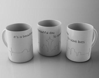 It's a Beautiful Day to Save Lives Mug, seattle mug, seattle, saying mug, gift for her, gift for him