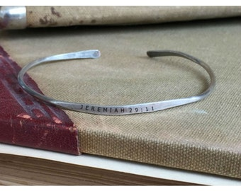 JEREMIAH 29:11 - Hand Stamped Cuff Thin Stacking Bracelet Personalized Custom Order Adjustable Handmade - Brushed Distressed