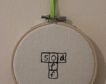 Sod Off Scrabble Art Hoop