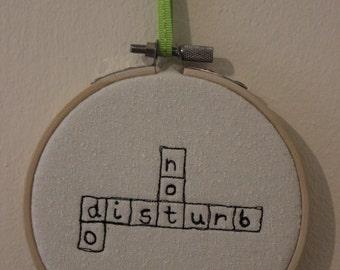 Do Not Disturb Scrabble Art Hoop