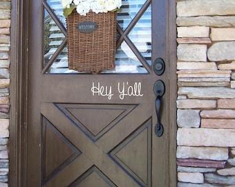 Hey Y'all Front Door Decal