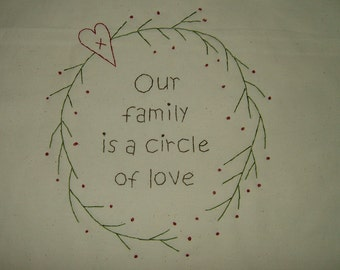 Primitive Stitchery~Our Family Is A Circle Of Love....