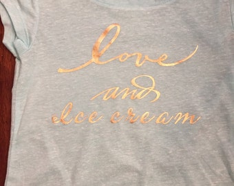 Love and Ice cream t