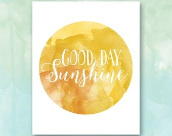 Nursery Wall Art: Good Day Sunshine Printable, Yellow Nursery, Pretty + Paper, 8x10 Instant Download