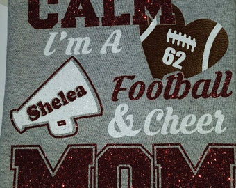 Personalized Glitter Football Cheer Mom Shirt I Can't Keep Calm I'm a Football And Cheer Mom