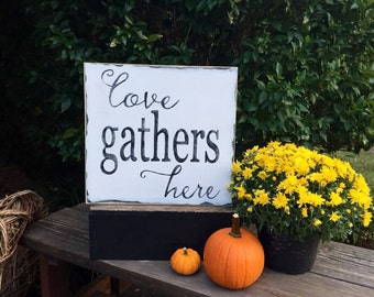 dining room, kitchen, family, friends, love, gather, shabby, decor, housewarming gift, wedding, anniversary, wooden, sign, distressed