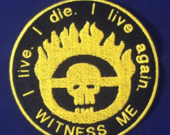 Mad Max: Fury Road Badge - Witness Me! Patch