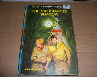 The Hardy Boys Volume 32 - The Crisscross Shadow by Franklin W. Dixon
