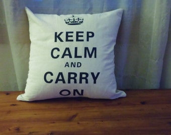 Keep Calm and Carry On Printed Pillow Case, Keep Calm