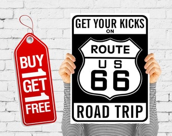 Get your kicks on route 66 road trip rothe 66 print vintage black and white sign, Route 66 sign poster vintage advertising - Route 66 (2686)