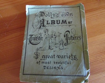 Dolly's own Album of Transfer Pictures Vintage book