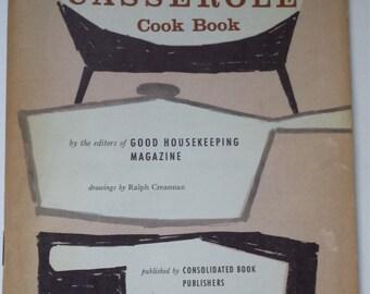 Vintage Casserole Cook Book, Good Housekeeping Casserole Cook Book, Paper Back Cook Book