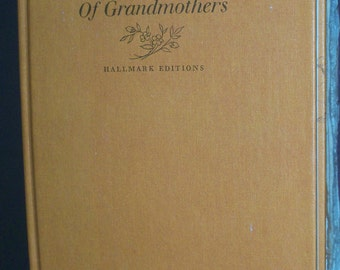 The Wonderful World of Grandmothers 1973 Hallmark Edition Colorful Floral Illustrations Hard Cover
