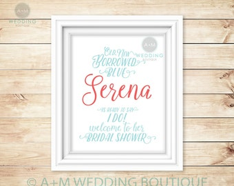 BRIDAL SHOWER Signage // Digital Sign // Old, New Borrowed Blue  // Customized // Personalized // 11x14 or 16x20 // Shower // Wedding Shower