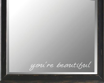 you're beautiful vinyl mirror decal sticker