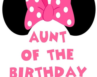Minnie Mouse Iron On Transfer, Minnie Mouse Transfer, Minnie Mouse Iron On, Minnie Mouse Aunt of Birthday Girl