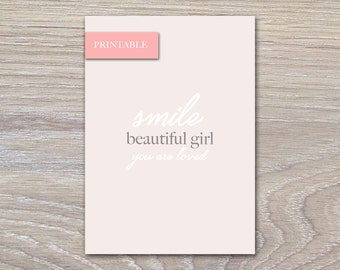 Smile Beautiful Girl - PRINTABLE