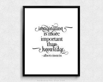 SALE -  Imagination Is More Important Than Knowledge, Albert Einstein, Albert Einstein Quote, Famous Saying, Literature, Modern Poster