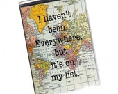 Passport Cover - I haven't Been Everywhere, But It's on my list. Passport Holder. Travel Wallet. Passport Wallet. Travel Gift