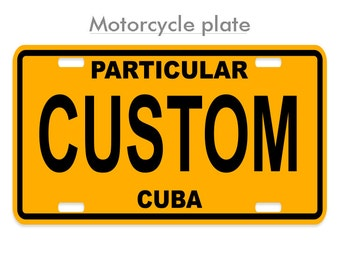 "Custom Motorcycle Cuban License Plate (4"" x 7"")"