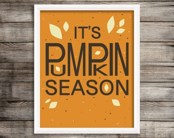 "8x10 ""It's Pumpkin Season"" + Leaves and Dots Instant Download"