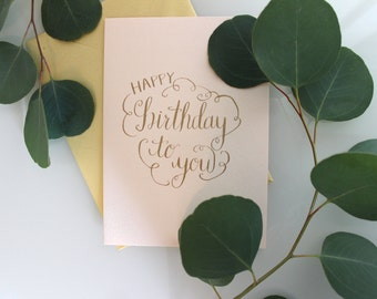 "Calligraphy Birthday Card - ""Happy Birthday to You"""