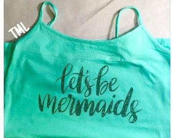 Let's Be Mermaids Spaghetti Tank Top