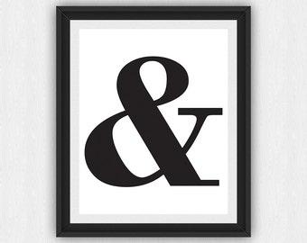 Ampersand Print, Ampersand Wall Art, Printable Ampersand, Ampersand Wall Print, Ampersand Sign Wall Art, Typography Wall Art, (art69)