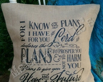 Jeremiah 29:11 - Inspirational Burlap Pillow Cover