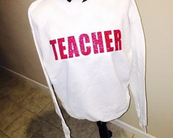 TEACHER crewneck pullover sweatshirt