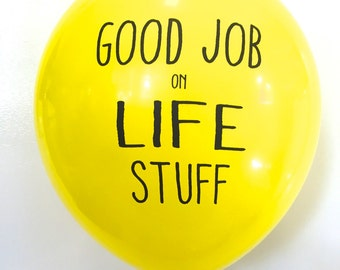 Good Job on Life Stuff
