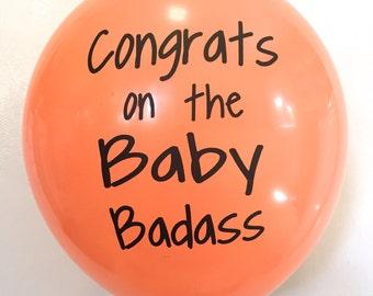 Congrats on the Baby Badass Balloon