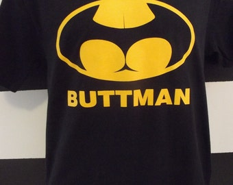 Buttman T-shirt Funny All sizes and Color 100% Cotton