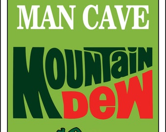Mountain Dew  Sign Man Cave -Add Name
