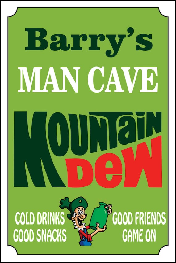 Man Cave Store Names : Mountain dew sign man cave add name