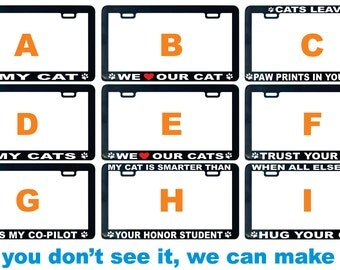 Cat Cats Love Save Rescue Adopt assorted license plate frame I We love proud smarter friend